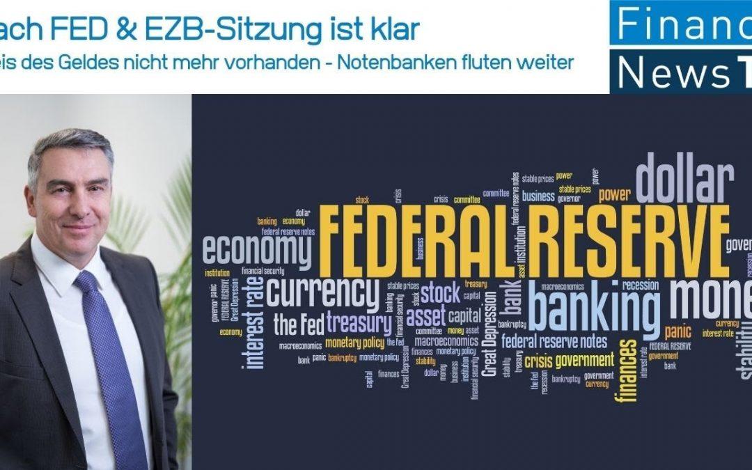 Nach FED & EZB-Sitzung ist klar: Preis des Geldes nicht mehr vorhanden – Notenbanken fluten weiter